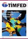 TİMFED Dergisi - Nisan - Ekim 2008