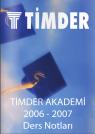 TİMDER Akademi - Eylül 2006